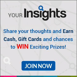 Share your thoughts and earn cash, gift cards and chances to win exciting prizes at Your Insights Canada.