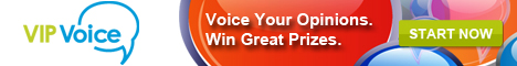 Voice your opinions at VIP Voice and win great prizes
